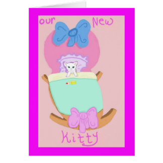 Congratulations On Your New Kitty Card
