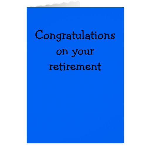Congratulations on your retirement greeting cards   Zazzle