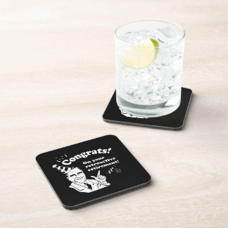 CONGRATULATIONS ON YOUR RETROACTIVE RETIREMENT -.p Drink Coasters