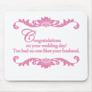 Congratulations on your wedding day! mouse pad