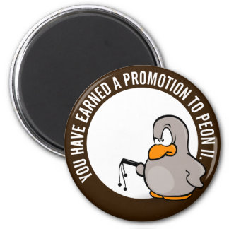 Congratulations on your well earned promotion magnet