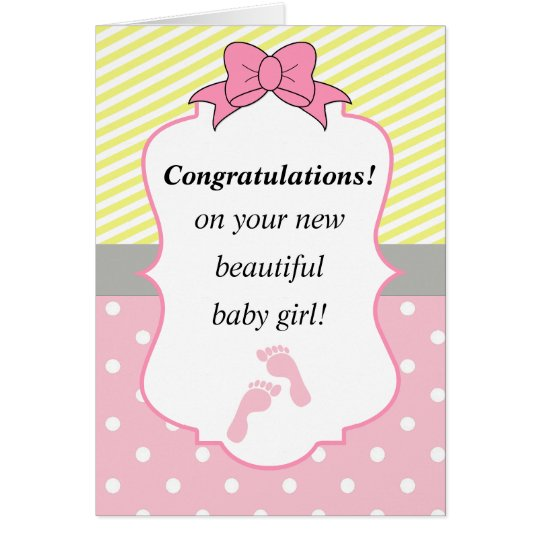 Congratulations Pink and Yellow New Baby Girl Card ...