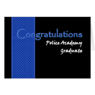 CONGRATULATIONS Police Academy Graduate Greeting Card