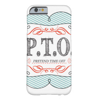 Congratulations  Promoted to Pretend Time Off Barely There iPhone 6 Case