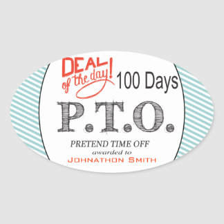 Congratulations  Promoted to Pretend Time Off Oval Sticker