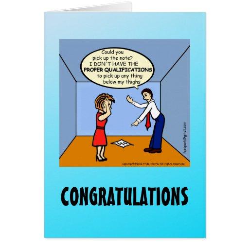 CONGRATULATIONS Proper Qualifications funny comics Greeting Card