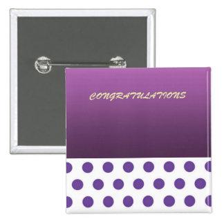 Congratulations Purple Polka Dot 2 Inch Square Button