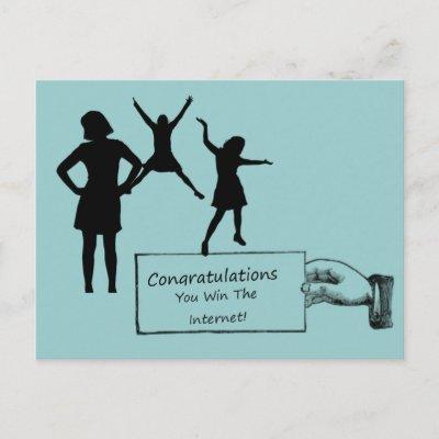 congratulations_you_win_the_internet_postcard-p239869983564094875qibm_400.jpg