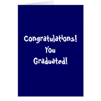 Congratulations! YouGraduated! Cards