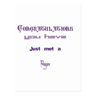 Congratulations You've just met a Pagan Postcard