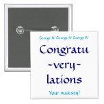 Congratuverylations Pinback Buttons