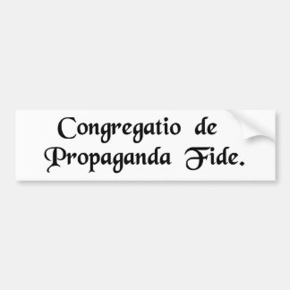 Congregation for the Propagation of the Faith. Bumper Sticker