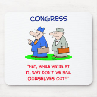 congress bail ourselves out mouse pad