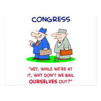 congress bail ourselves out postcard