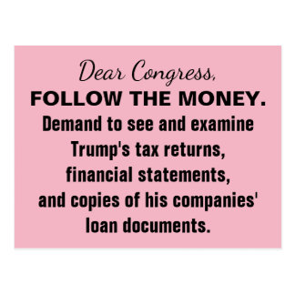 Congress Follow the Money Trump Tax Returns Resist Postcard