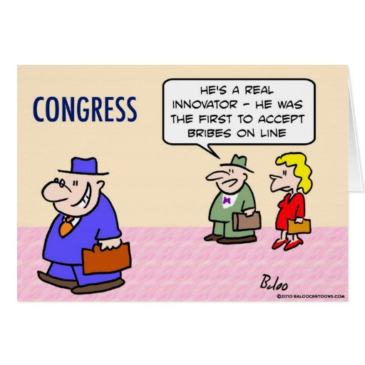 congress innovator accepts bribes on line greeting card