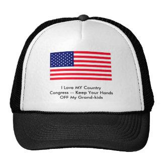 Congress -- Keep Your Hands OFF My Grand-kids Trucker Hat