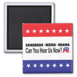 Congress Media Obama Can You Hear Us Now? 2 Inch Square Magnet