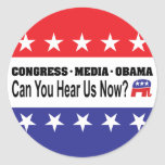 Congress Media Obama Can You Hear Us Now? Classic Round Sticker