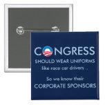 Congress Needs Uniforms Pinback Button
