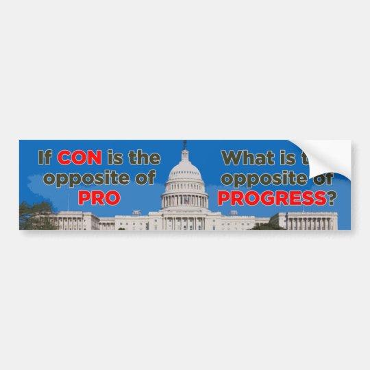 Congress Opposite Of Progress Bumper Sticker Zazzle Com