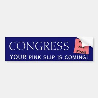 Congress Pink Slip bumper sticker