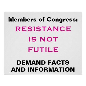 brendamoffittphoto Congress Resistance is Not Futile Facts Protest Poster