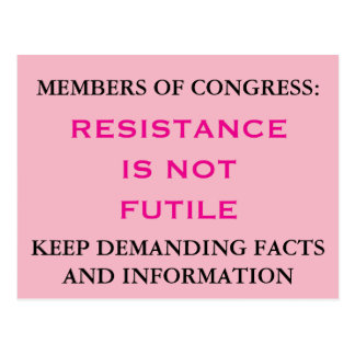 Congress Resistance is NOT Futile Get Facts Pink Postcard
