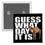 Conjetura qué día es camello del día de chepa pins