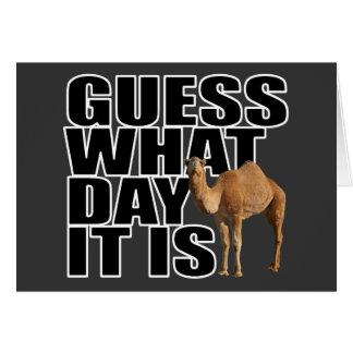 Conjetura qué día es camello del día de chepa tarjeta de felicitación