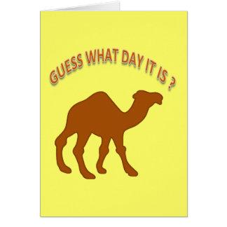 ¿Conjetura qué día es? Camello del día de chepa - Tarjeta Pequeña