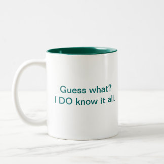 ¿Conjetura qué? La sé toda. taza
