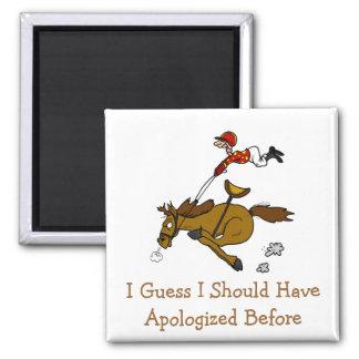 Conjeturo que debo tener Apolog… Imán Cuadrado