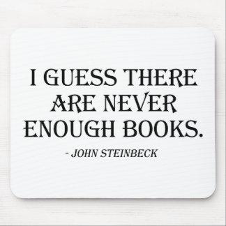 Conjeturo que nunca hay bastantes libros tapete de ratones