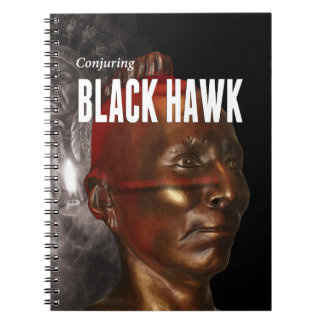 Conjuring Black Hawk Notebook (80 Pages B&W)