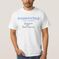 Connected, for a reason, Support, Oral Cancer T-Shirt