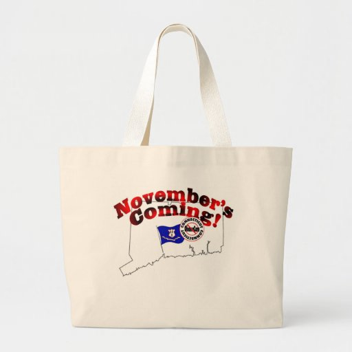 Connecticut Anti ObamaCare – November's Coming! Canvas Bags
