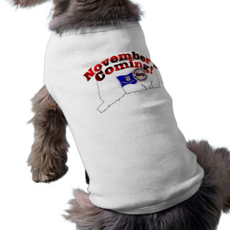 Connecticut Anti ObamaCare – November's Coming! Dog Tee Shirt