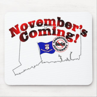 Connecticut Anti ObamaCare – November's Coming! Mouse Pad