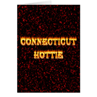 connecticut hottie fire and flames greeting card