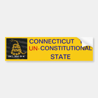 Connecticut The UN-Constitutional State Bumper Sticker