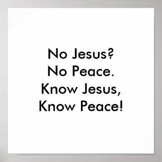 ¡Conozca a Jesús, sepa la paz! Póster