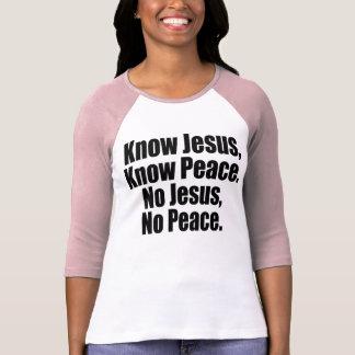 Conozca a Jesús, sepa la paz Remera