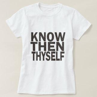 Conozca entonces Thyself Remeras