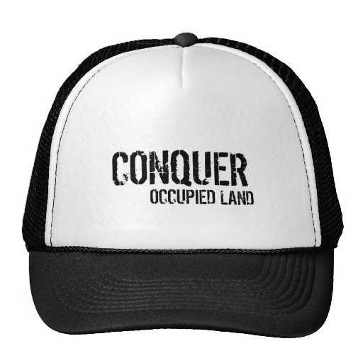 CONQUER, OCCUPIED LAND HATS