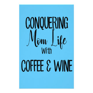 Conquering MomLife on Coffee & Wine Stationery