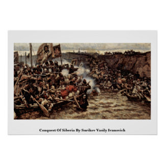 Conquest Of Siberia By Surikov Vasily Ivanovich Posters