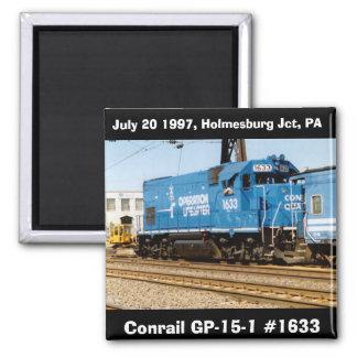 Conrail GP-15-1 #1633 en el Jct de Holmesburg. PA Imán Cuadrado
