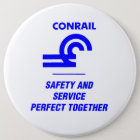 Conrail Safety and Service Perfect Together Pinback Button