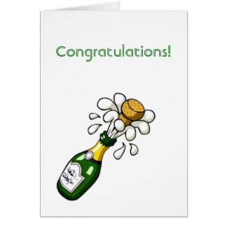 Conratulations with champagen bottle popping cork greeting card